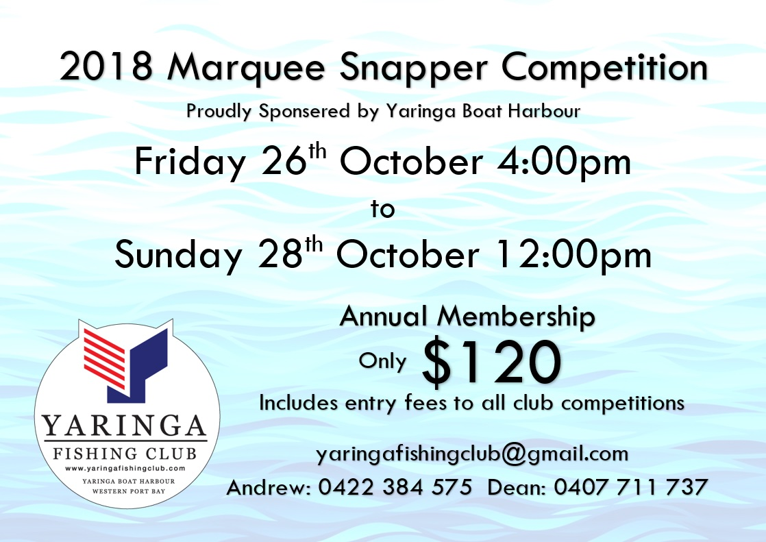 Latest News Yaringa Boat Harbour Wiring Rules Book 2018 Marquee Snapper Competition Flyer